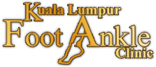 Kuala Lumpur Foot and Ankle Clinic